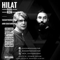 Sasan Pashaeifar & Amir Ghafarmanesh – Hilat Raha Kon