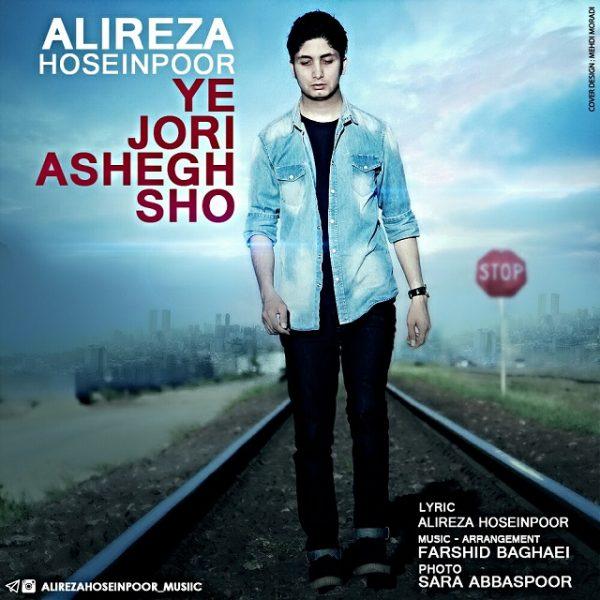 Alireza Hoseinpoor - Yejoori Ashegh Sho