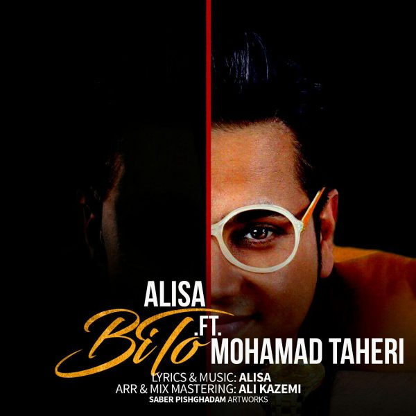 Alisa - Bi To (Ft. Mohammad Taheri)