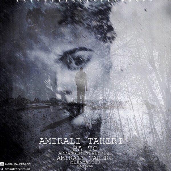 Amir Ali Taheri - Ba To