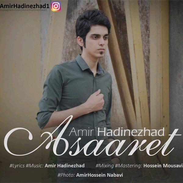 Amir Hadinezhad - Asaaret