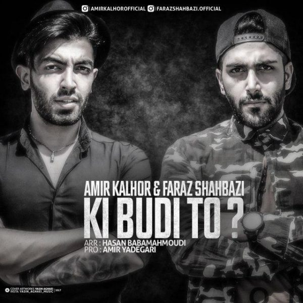 Amir Kalhor & Faraz Shahbazi - Ki Budi To