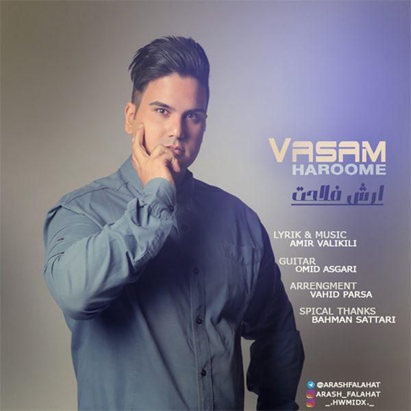 Arash Falahat - Vasam Haroome