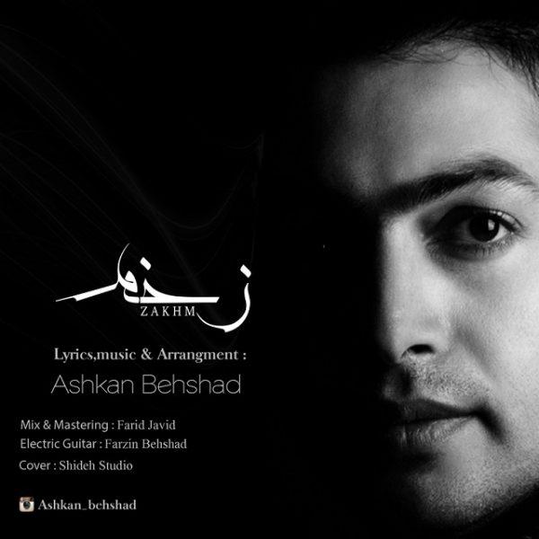 Ashkan Behshad - Zakhm