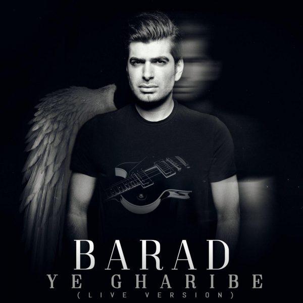 Barad - Ye Gharibe (Live)