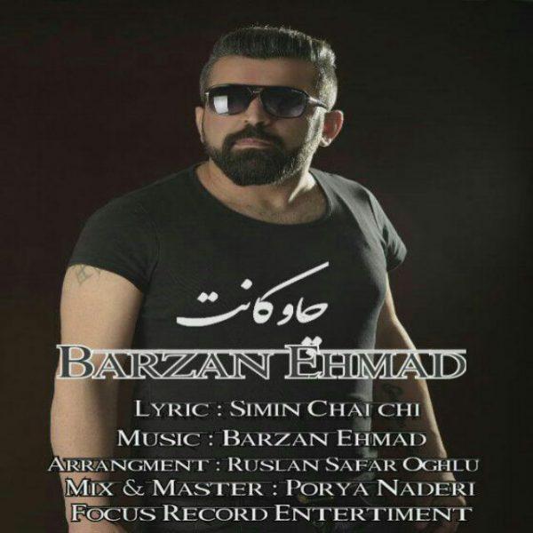 Barzan Ehmad - Chawakant