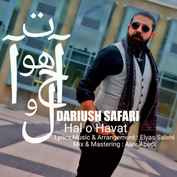 Dariush Safari - Hal O Havat