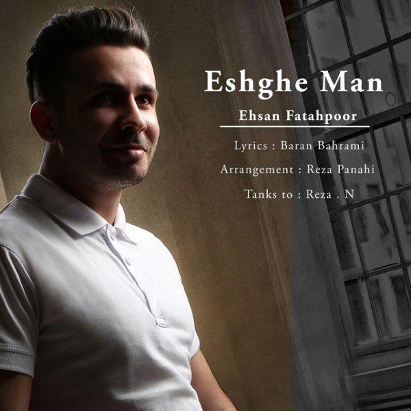 Ehsan FatahPour - Eshghe Man