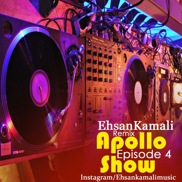 Ehsan Kamali - Apollo Show (Episode 4)