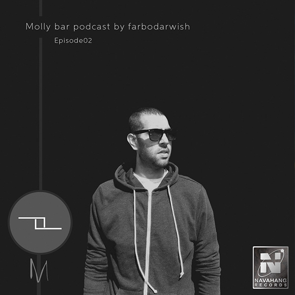 Farbodarwish - Molly Bar (Episode 02)