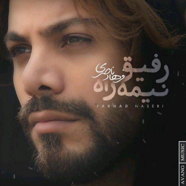 Farhad Naseri - Refighe Nimerah
