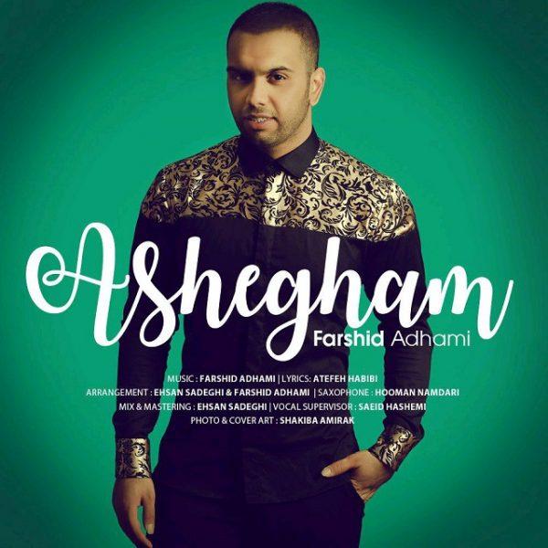 Farshid Adhami - Ashegham