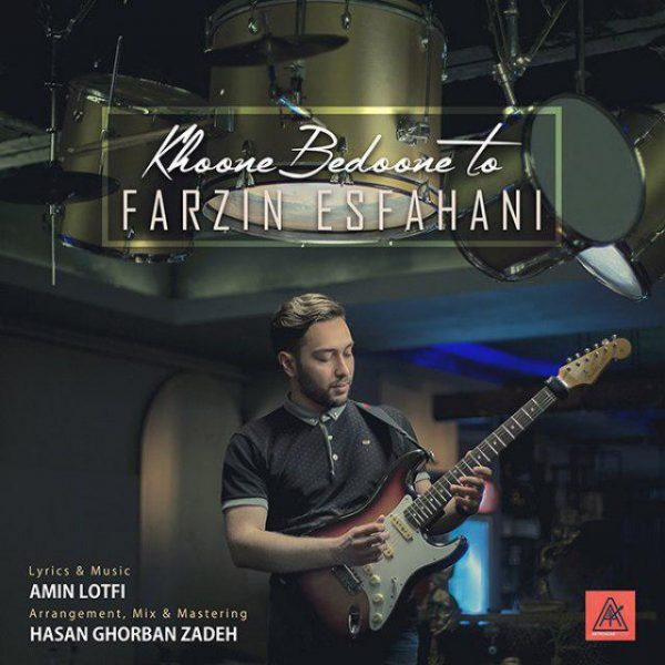 Farzin Esfahani - Khoone Bedoone To
