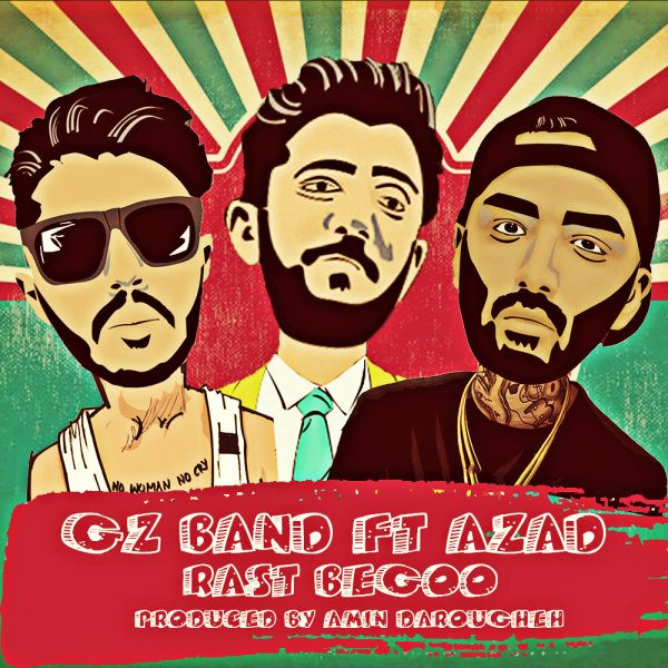 Gz Band - Rast Begoo (Ft. Azad)