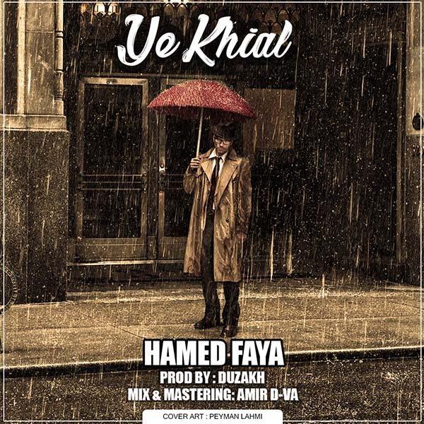 Hamed Faya - Ye Khiyal