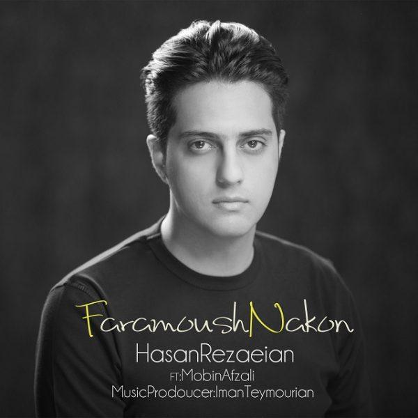 Hasan Rezaeian - Faramoush Nakon (Ft. Mobin Afzali)