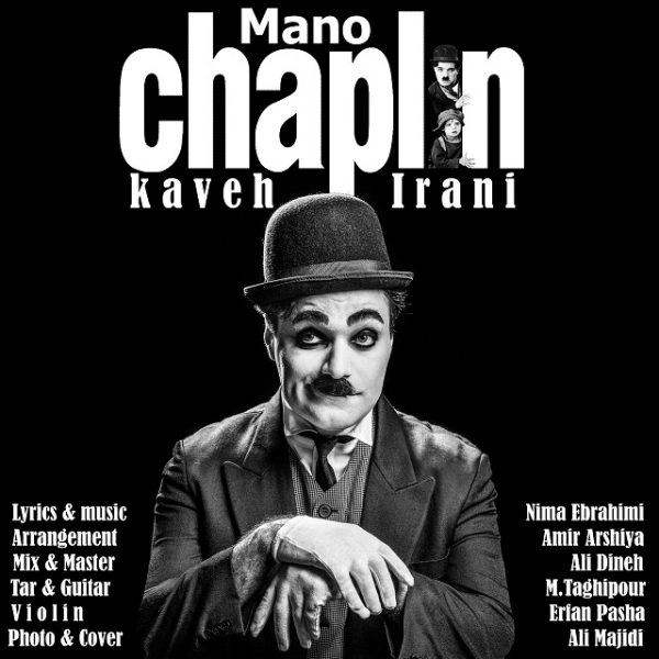 Kaveh Irani - Mano Chaplin