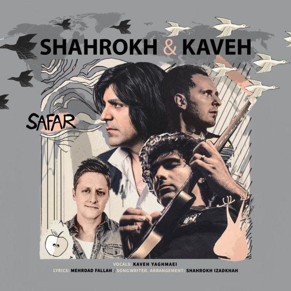 Kaveh Yaghmaei & Shahrokh - Safar