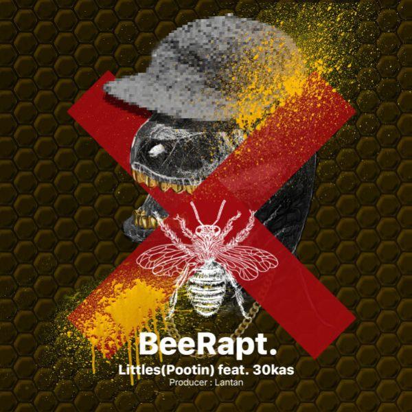 Littles - BeeRapt (Ft Sina 30kas)