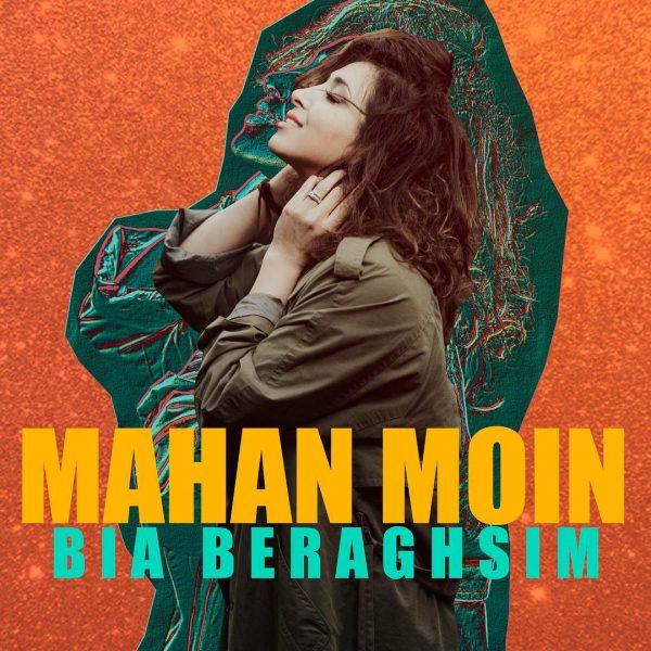 Mahan Moin - Bia Beraghsim