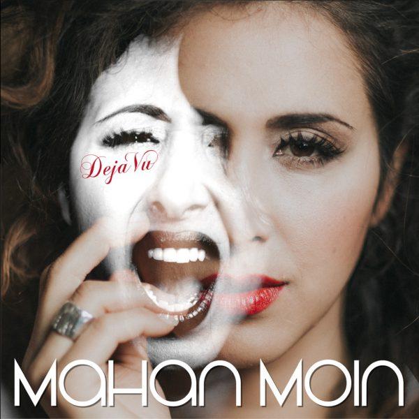Mahan Moin - Deja Vu