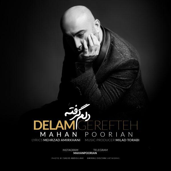 Mahan Poorian - Delam Gerefte