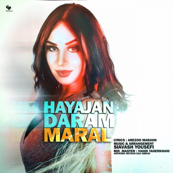 Maral - Hayajan Daram