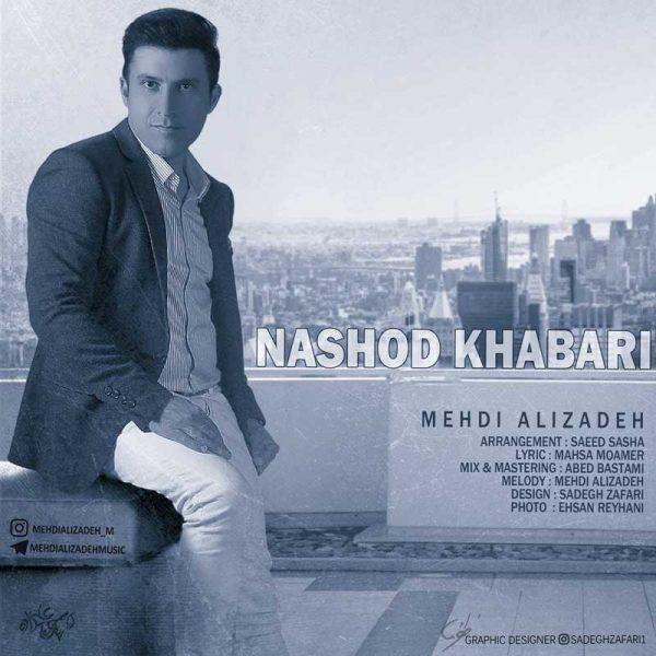 Mehdi Alizadeh - Nashod Khabari
