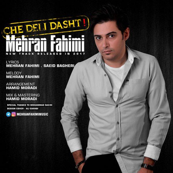 Mehran Fahimi - Che Deli Dasht