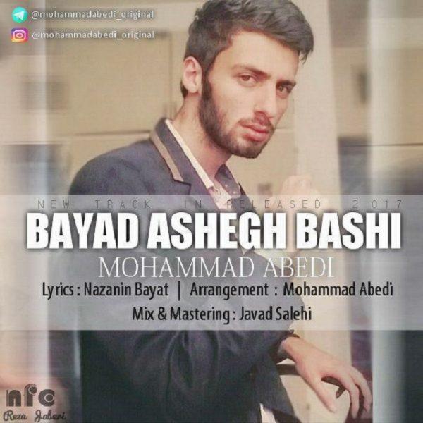 Mohammad Abedi - Bayad Ashegh Bashi