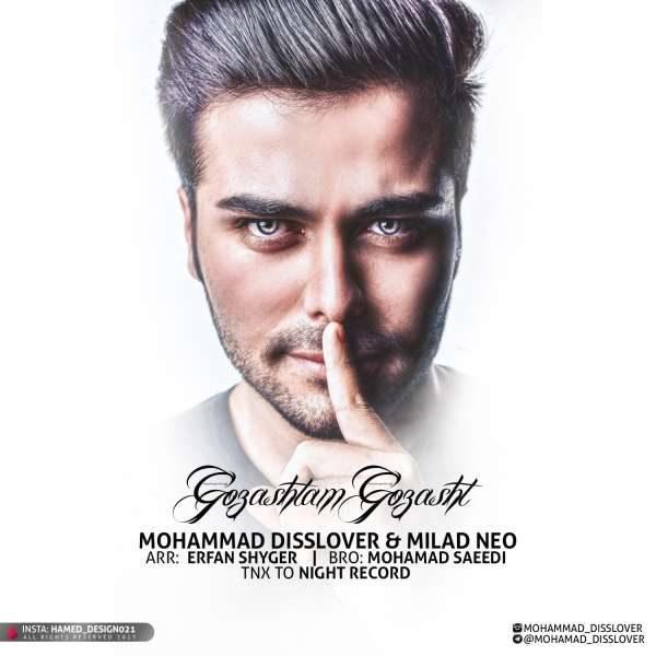 Mohammad Disslover & Milad Neo - Gozashtam Gozasht