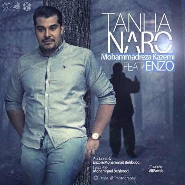 Mohammadreza Kazemi - Tanha Naro (Ft. Enzo)