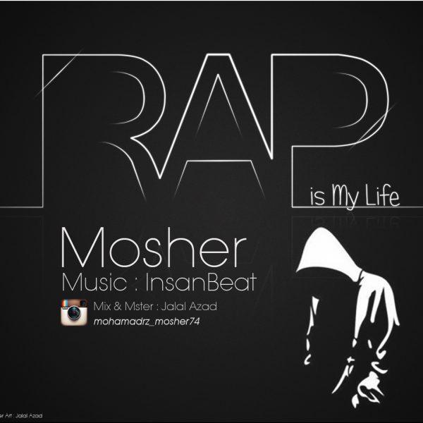 Mosher - Rap Is My Life