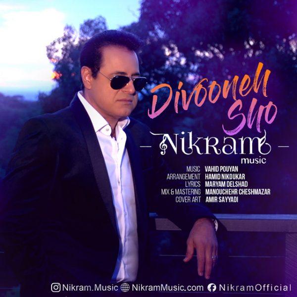Nikram - Divooneh Sho