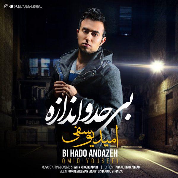 Omid Yousefi - Bi Hado Andazeh