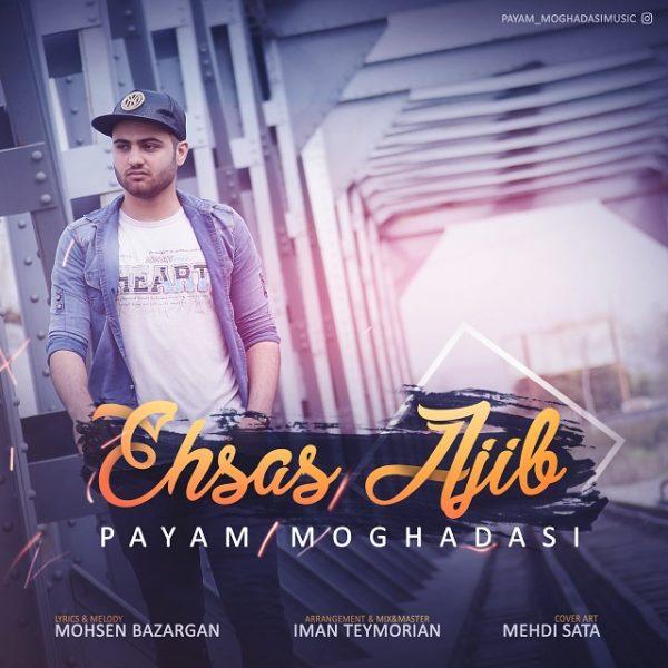 Payam Moghadasi - Ehsan Ajib