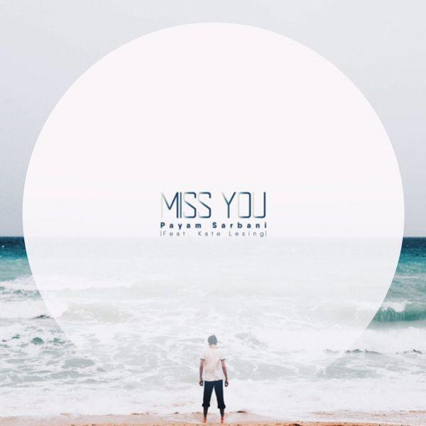 Payam Sarbani - Miss You