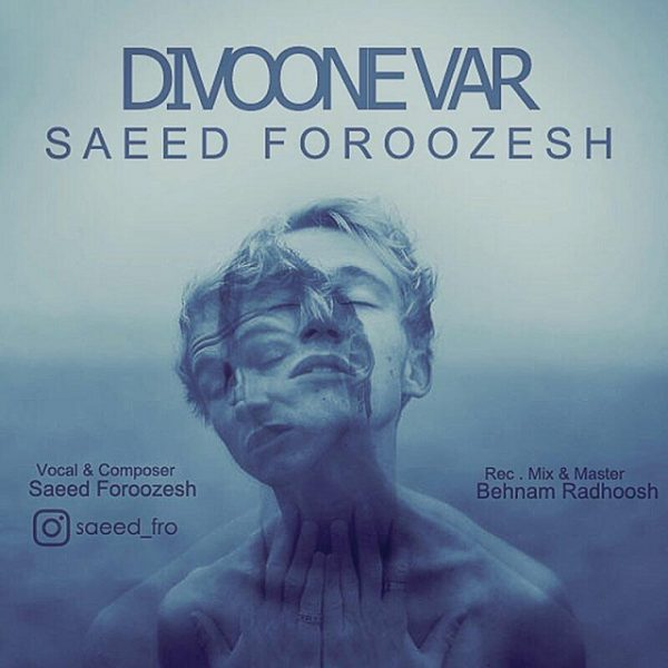 Saeed Foroozesh - Divooneh Var