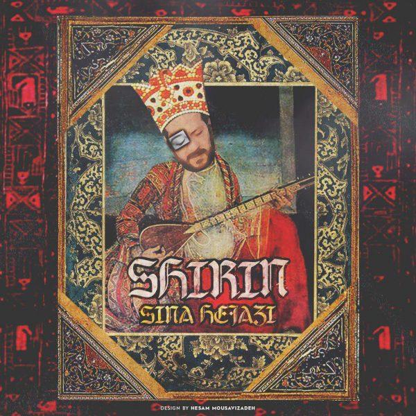 Sina Hejazi - Shirin