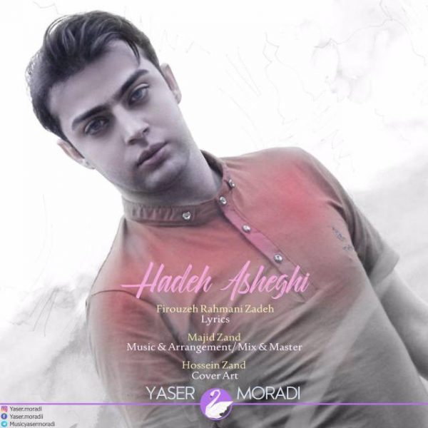 Yaser Moradi - Hadeh Asheghi