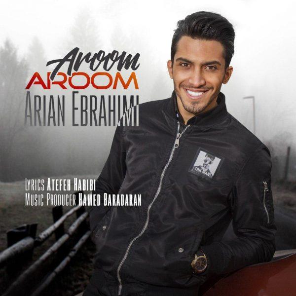 Ariyan Ebrahimi - Aroom Aroom