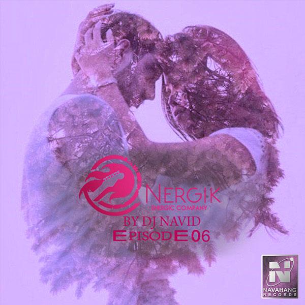 DJ Navid - Energik (Episode 06)
