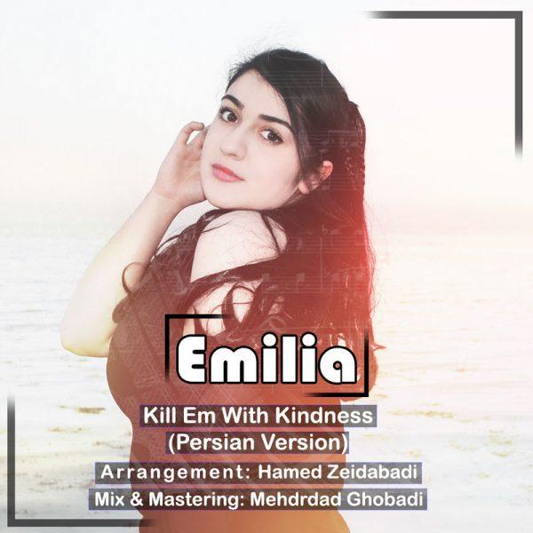 Emilia - Kill Em With Kindness
