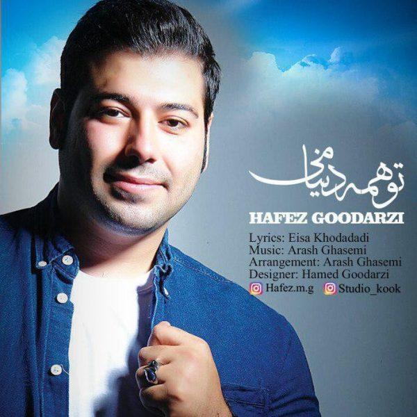 Hafez Goodarzi - To Hame Donyami