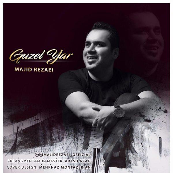 Majid Rezaei - Guzel Yar