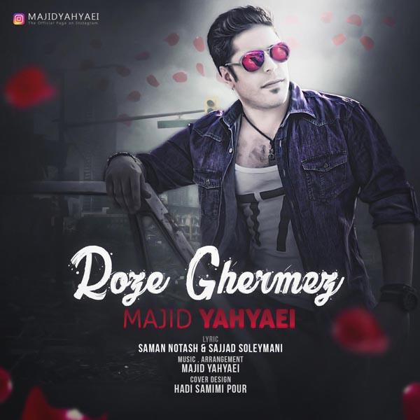 Majid Yahyaei - Roze Ghermez