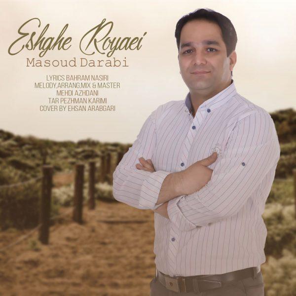 Masoud Darabi - Eshghe Royaei