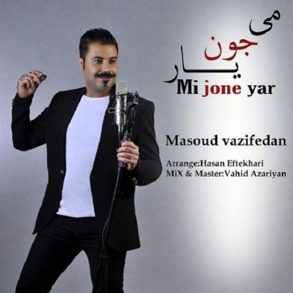 Masoud Vazifadan - Mi Jone Yar