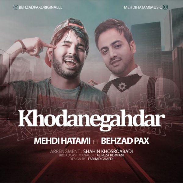Mehdi Hatami - Khodanegahdar (Ft. Behzad Pax)