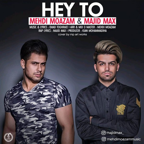 Mehdi Moazam - Hey To (Ft. Majid Max)
